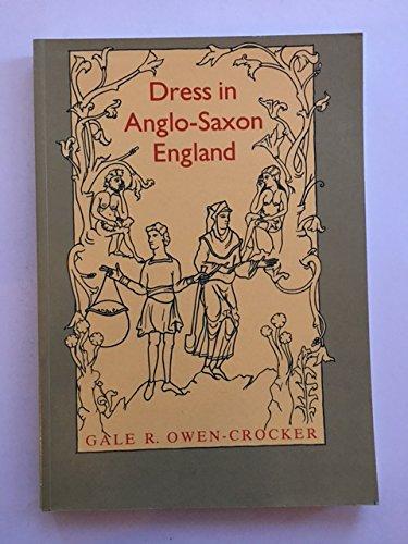 Dress in Anglo Saxon England: Owen-Crocker, Gale R.