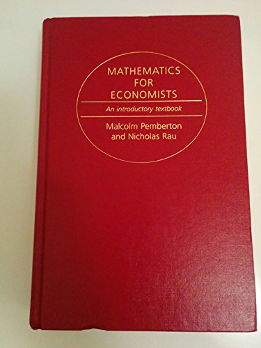 9780719033407: Mathematics for Economists