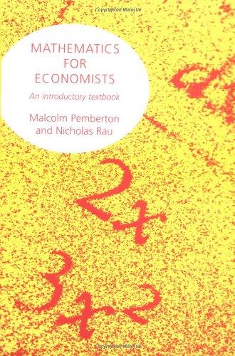 9780719033414: Mathematics For Economists