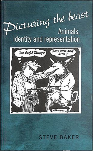 9780719033780: Picturing the Beast: Animals, Identity and Representation