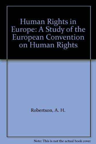 9780719033988: Human Rights in Europe: A Study of the European Convention on Human Rights