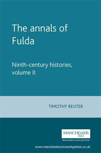 9780719034572: The Annals of Fulda: Ninth Century Histories: 002