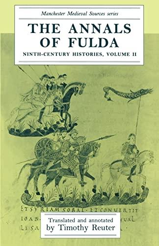 9780719034589: The Annals of Fulda (Ninth-Century Histories)