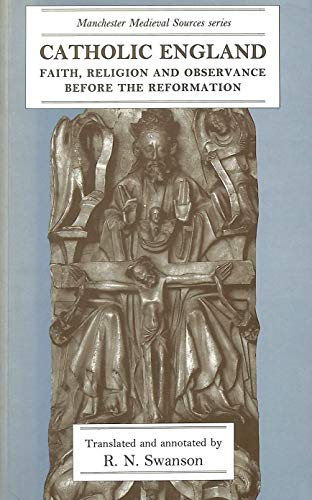9780719034657: Catholic England: Faith, Religion, and Observance Before the Reformation