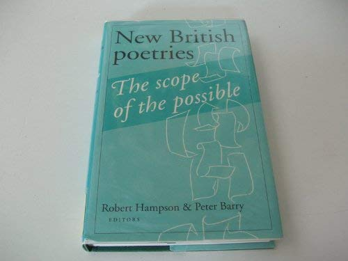 New British Poetries: The Scope of the Possible: Hampson, Robert