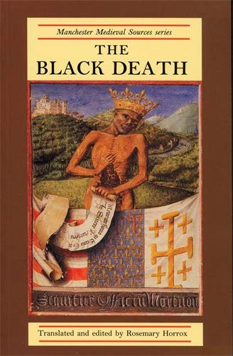9780719034978: The Black Death (Manchester Medieval Sources)