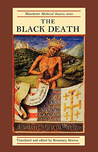9780719034985: The Black Death (Manchester Medieval Sources MUP)