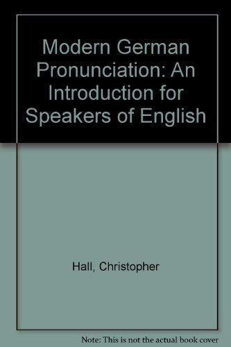 9780719035814: Modern German Pronunciation: An Introduction for Speakers of English