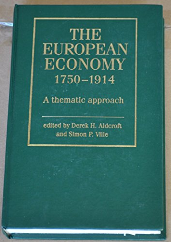 9780719035982: The European Economy 1750-1914: A Thematic Approach