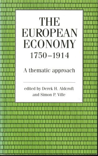9780719035999: The European Economy 1750-1914: A Thematic Approach