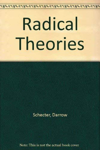 Radical Theories Paths Beyond Marxism and Social Democracy: Schecter, Darrow