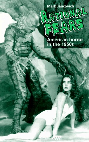9780719036248: Rational Fears: American Horror in the 1950s