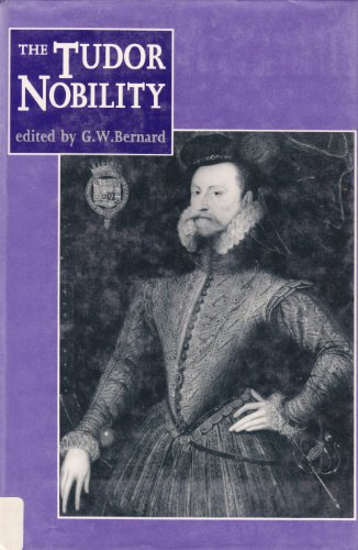 9780719036255: The Tudor Nobility
