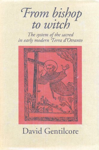 9780719036408: From Bishop to Witch: System of the Sacred in Early Modern Terra d'Otranto