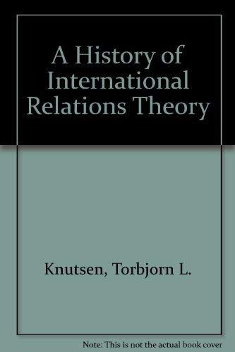 9780719036590: A History of International Relations Theory: An Introduction