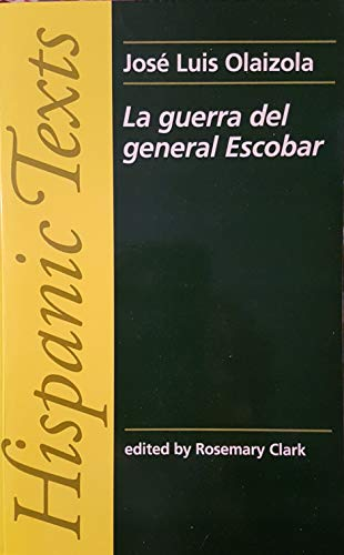 9780719037061: La Guerra del General Escobar (Hispanic Texts)