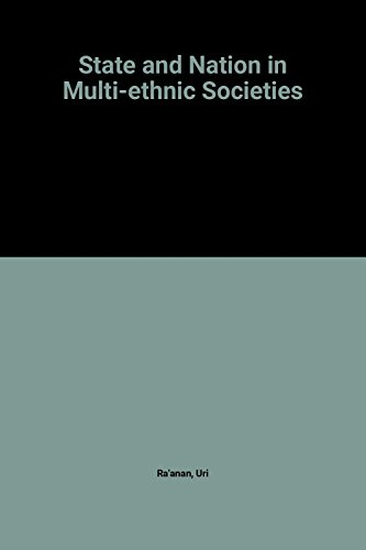 9780719037115: State and Nation in Multi-Ethnic Societies