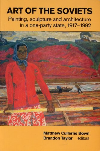 9780719037351: Art of the Soviets: New Perspectives on Post-revolutionary Soviet Art