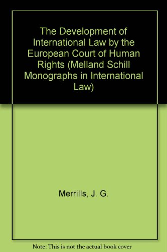 9780719037375: The Development of International Law by the European Court of Human Rights (Melland Schill Monographs in International Law)