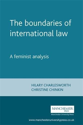 9780719037382: The Boundaries of International Law: A Feminist Analysis (Melland Schill Studies in International Law)