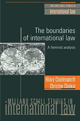 9780719037399: The boundaries of international law: A feminist analysis (Melland Schill Studies in International Law MUP)
