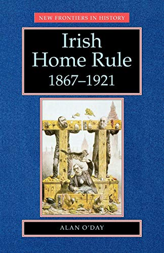 9780719037764: Irish Home Rule, 1867-1921 (New Frontiers)