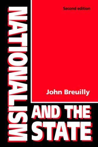 Nationalism and the State: Breuilly, John