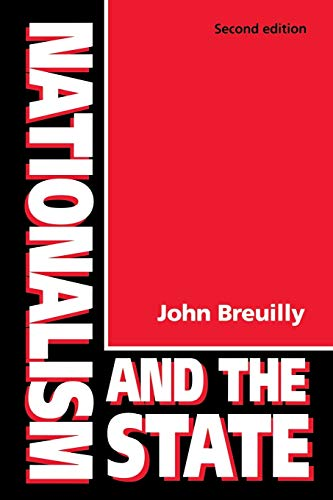 9780719038006: Nationalism and the State