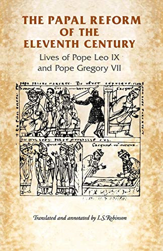 9780719038754: The Papal Reform of the Eleventh Century: Lives of Pope Leo IX and Pope Gregory VII (Manchester Medieval Sources)