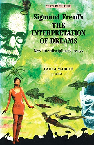 Sigmund Freud's the Interpretation of Dreams: New: Laura Marcus