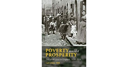 9780719039904: Poverty Amidst Prosperity: The Urban Poor in England, 1834-1914 (New Frontiers in History)