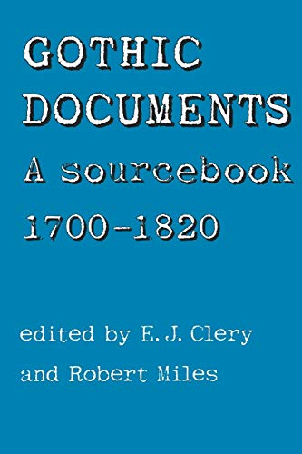 9780719040276: Gothic Documents: A sourcebook 1700-18