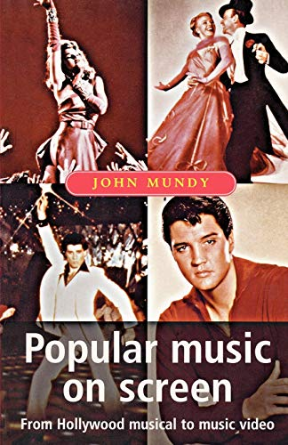 9780719040290: Popular Music on Screen (Music and Society MUP)