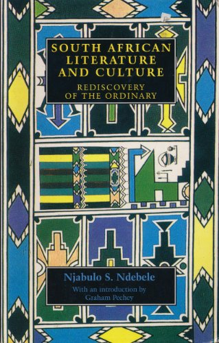9780719040528: South African Literature and Culture: The Rediscovery of the Ordinary