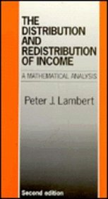 9780719040597: The Distribution & Redistribution of Income: A Mathematical Analysis