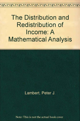 9780719041457: The Distribution and Redistribution of Income: A Mathematical Analysis