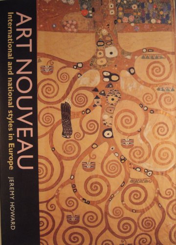 9780719041600: Art Nouveau: International and National Styles in Europe (Critical Introductions to Art)