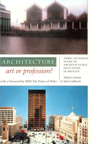 9780719041723: Architecture: Art or Profession? : Three Hundred Years of Architectural Education in Britain