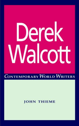9780719042065: Derek Walcott (Contemporary World Writers)