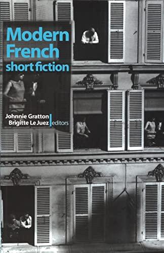 Modern French Short Fiction : An Anthology: B. B. Le