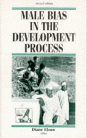 9780719042300: Male Bias in the Development Process (Contemporary Issues in Development Studies)