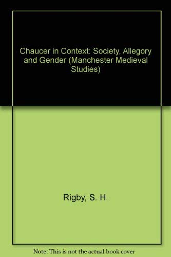 9780719042355: Chaucer in Context: Society, Allegory and Gender (Manchester Medieval Studies)