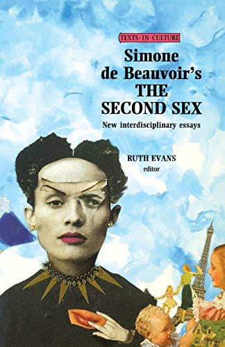 9780719043031: Simone de Beauvoirs The Second Sex (Texts in Culture MUP)