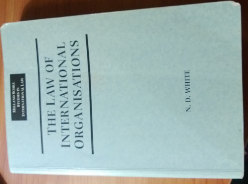 9780719043390: The Law of International Organisations (Melland Schill Monographs in International Law)