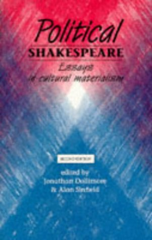 9780719043529: Political Shakespeare: Essays in Cultural Materialism