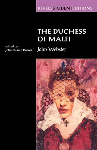 9780719043574: The Duchess of Malfi: John Webster (Revels Student Editions MUP)
