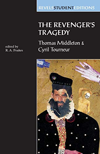 9780719043758: The Revengers Tragedy: Thomas Middleton / Cyril Tourneur (Revels Student Editions MUP)
