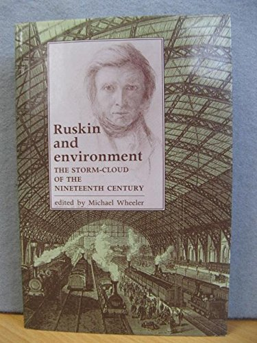 9780719043772: Ruskin and Environment: The Storm-Cloud of the Nineteenth Century