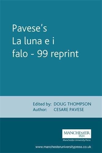 9780719043833: Pavese'S La Luna e I Falo - 99 Reprint (Italian Texts)
