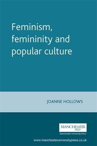 9780719043949: Feminism, Femininity and Popular Culture